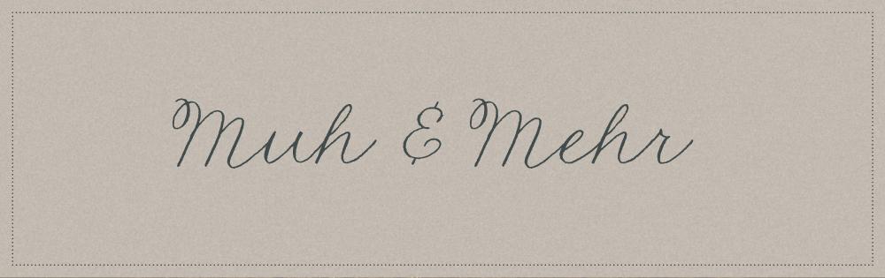 Muh & Mehr