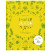 Buchcover: IMMER SCHON VEGAN von Katharina Seiser